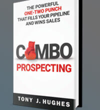 Combo Prospecting by Tony J. Hughes